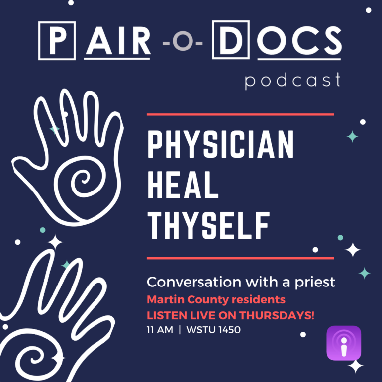 Physician Healt Thyself Podcast
